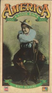 America: A Look Back: Will Rogers