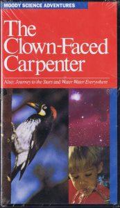 The Clown-Faced Carpenter