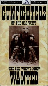Gunfighters of the Old West