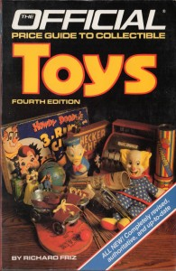 The Official Price Guide to Collectible Toys