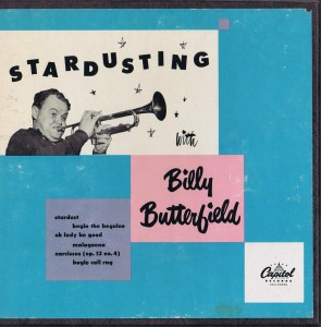 Stardusting with Billy Butterfield
