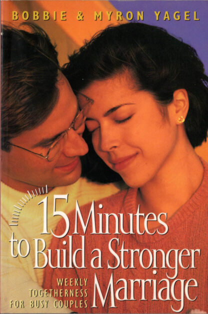 15 Minutes to Build a Stronger Marriage