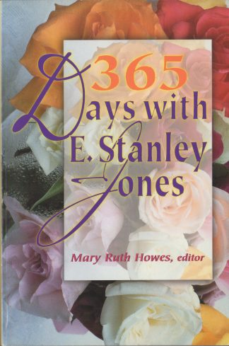 365 Days with E. Stanley Jones