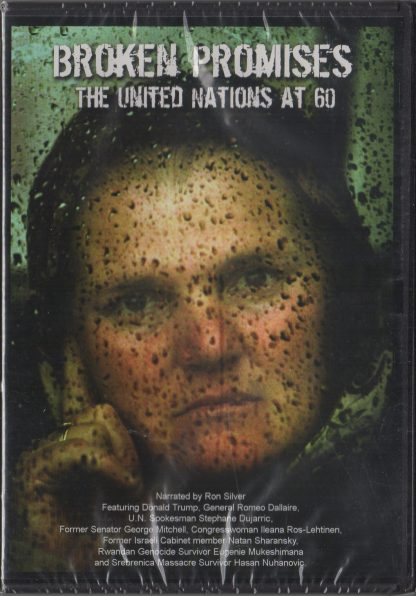 Broken Promises: The United Nations at 60