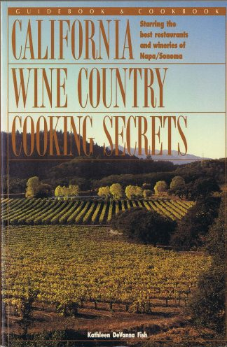 California Wine Country Cooking Secrets