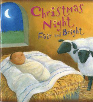 Christmas Night: Fair And Bright