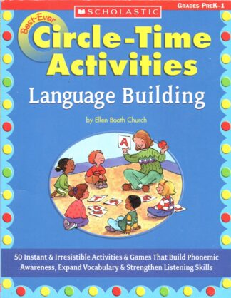 Best-Ever Circle-Time Activities: Language Building