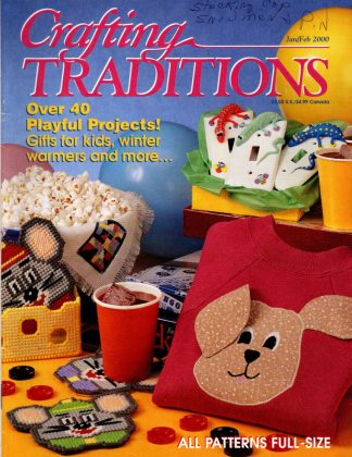Crafting Traditions, Jan/Feb 2000