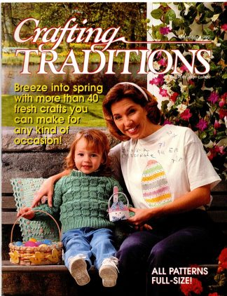 Crafting Traditions, Mar/Apr 1997