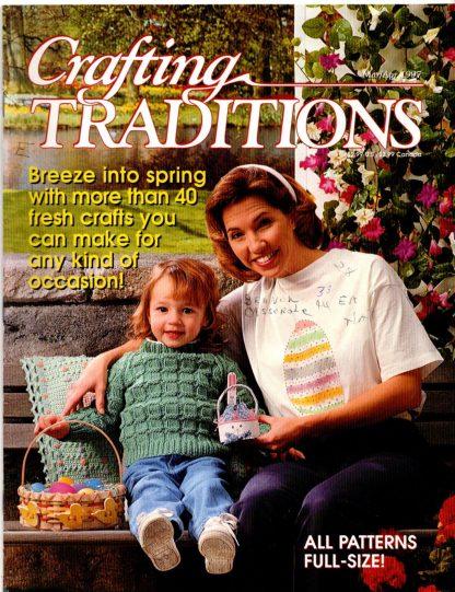 Crafting Traditions, Mar/Apr 1997