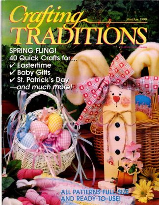 Crafting Traditions, Mar/Apr 1999