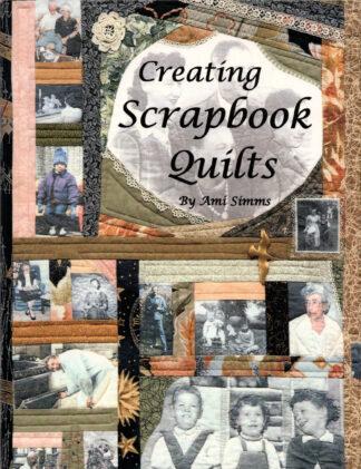 Creating Scrapbook Quilts