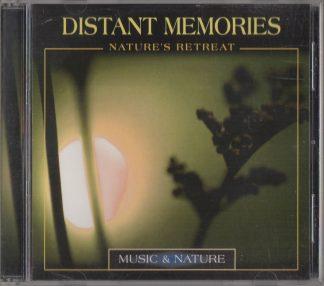 Distant Memories: Nature's Retreat