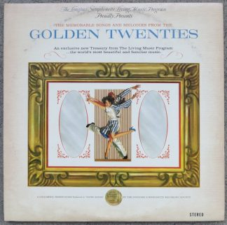 The Memorable Songs and Melodies From The Golden Twenties