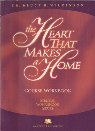 The Heart That Makes A Home