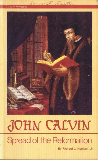 John Calvin: Spread of the Reformation