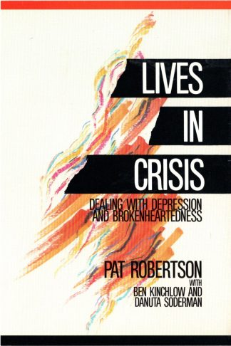 Lives In Crisis: Dealing With Depression And Brokenheartedness