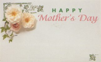 Happy Mother's Day - white roses