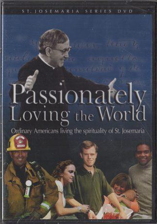 Passionately Loving the World