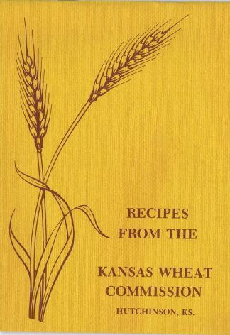 Recipes from the Kansas Wheat Commission