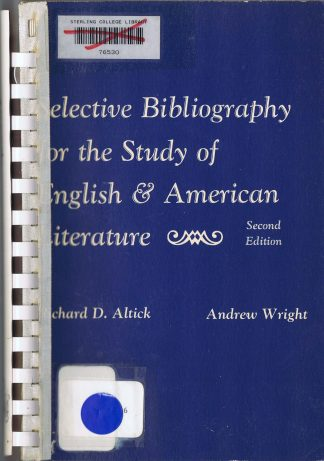 Selective Bibliography for the Study of English and American Literature