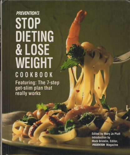 Stop Dieting & Lose Weight Cookbook