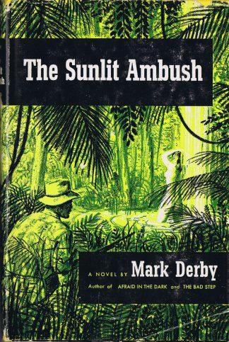 The Sunlit Ambush