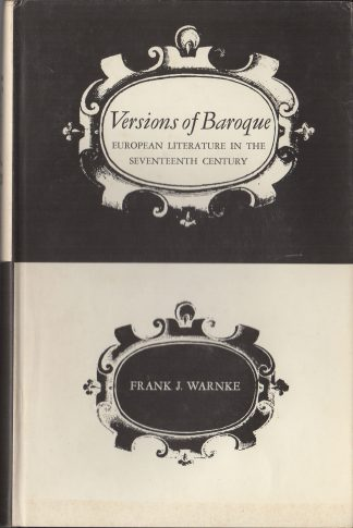 Versions of Baroque: European Literature in the Seventeenth Century