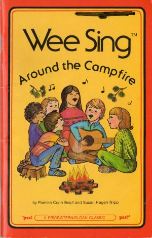 Wee Sing Around The Campfire