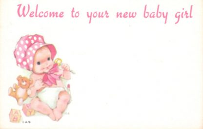 Welcome To Your New Baby Girl