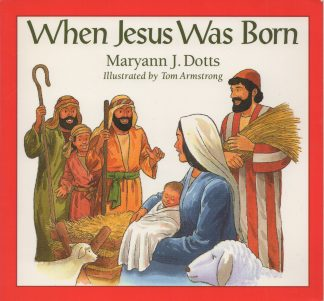 When Jesus Was Born