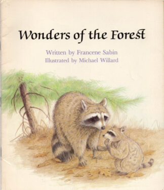 Wonders Of The Forest