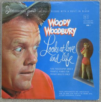 Woody Woodbury Looks At Love And Life